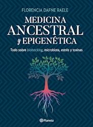 Medicina Ancestral Y Epigenetica