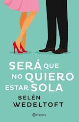 Libro Sera Que No Quiero Estar Sola