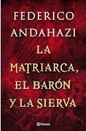 Papel MATRIARCA EL BARON Y LA SIERVA