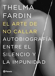 Libro El Arte De No Callar