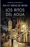 Papel RITOS DEL AGUA (TRILOGIA DE LA CIUDAD BLANCA 2)
