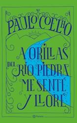 Libro A Orillas Del Rio Piedra Me Sente Y Llore