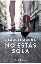 Papel NO ESTAS SOLA (COLECCION NOVELA)