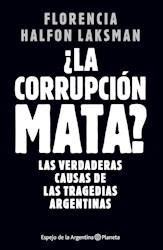 Libro La Corrupcion Mata ?