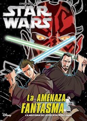 Libro Star Wars Episodio I : La Amenaza Fantasma