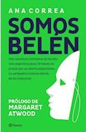Papel SOMOS BELEN [PROLOGO DE MARGARET ATWOOD]