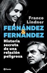 Papel Fernandez Y Fernandez Historia Secreta De Una Relacion Peligrosa