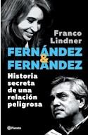 Papel FERNANDEZ & FERNANDEZ HISTORIA SECRETA DE UNA RELACION PELIGROSA