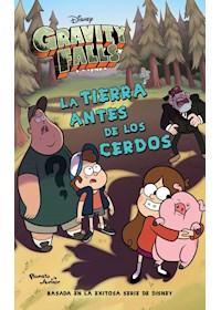 Papel Gravity Falls. La Tierra Antes De Los Cerdos
