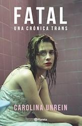 Papel Fatal Una Cronica Trans