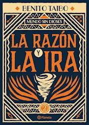 Libro La Razon Y La Ira ( Libro 2 De Mundo Sin Dioses )