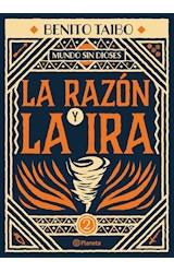 Papel LA RAZON Y LA IRA