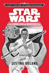 Libro Star Wars El Ascenso De Skywalker : La Chispa De La Resistencia