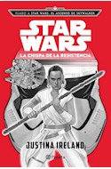 Papel CHISPA DE LA RESISTENCIA STAR WARS RUMBO A STAR WARS EL ASCENSO DE SKYWALKER