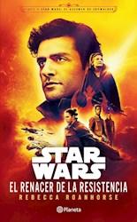 Libro Star Wars  El Renacer De La Resistencia