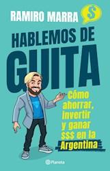 Papel Hablemos De Guita Como Ahorrar Invertir Y Ganar $$$ En Argentina