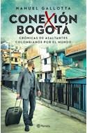 Papel CONEXION BOGOTA CRONICAS DE ASALTANTES COLOMBIANOS POR EL MUNDO
