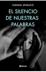 Papel EL SILENCIO DE NUESTRAS PALABRAS