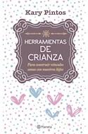 Papel HERRAMIENTAS DE CRIANZA PARA CONSTRUIR VINCULOS SANOS CON NUESTROS HIJOS