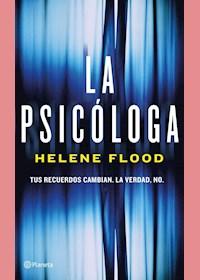 Papel La Psicóloga - Tus Recuerdos Cambian. La Verdad No