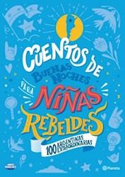 Cuentos De Buenas Noches Para Ni/As Rebeldes Ed. Argentina