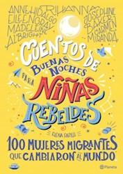 Papel Cuentos De Buenas Noches Para Niñas Rebeldes  3- 100 Mujeres Migrantes Que Cambiaron El Mundo