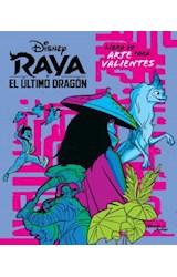 Papel RAYA Y EL ULTIMO DRAGON LIBRO DE ARTE PARA VALIENTES [ILUSTRADO]