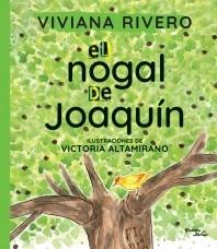 Libro El Nogal De Joaquin
