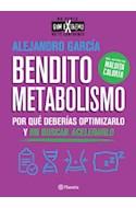 Papel BENDITO METABOLISMO POR QUE DEBERIAS OPTIMIZARLO Y NO BUSCAR ACELERARLO