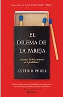 Papel DILEMA DE LA PAREJA ESTAMOS HECHOS A PRUEBA DE AMORIOS