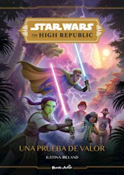 Libro Una Prueba De Valor  Star Wars The High Republic