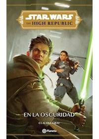 Papel Star Wars. High Republic #2. En La Oscuridad