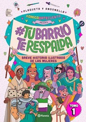 Libro #Amigadatecuenta Presenta: #Tubarrioterespalda
