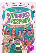 Papel TU BARRIO TE RESPALDA TOMO 1 BREVE HISTORIA ILUSTRADA DE LAS MUJERES [ILUSTRADO]