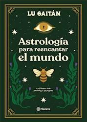 Libro Astrologia Para Reencantar El Mundo