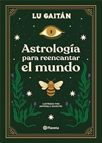 Papel Astrología Para Reencantar El Mundo