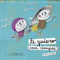 Libro Te Quiero ( Casi Siempre )