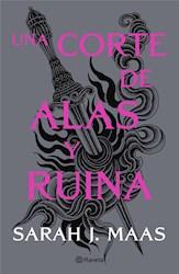 Libro Una Corte De Alas Y Ruina  ( Libro 3 Serie Una Corte De Rosas Y Espinas )
