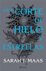 Libro Una Corte De Hielo Y Estrellas (Libro 4 Serie Una Corte De Rosas Y Espinas)