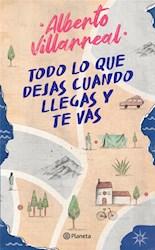 Libro Todo Lo Que Dejas Cuando Llegas Y Te Vas