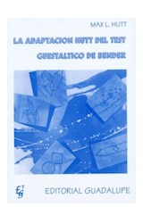 Test LA ADAPTACION HUTT AL TEST GUESTALTICO DE BENDER