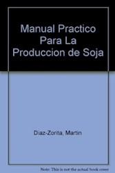 Papel Manual Practico Para La Produccion De Soja