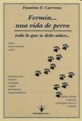 Libro Fermin ... Una Vida De Perro