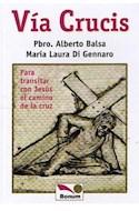 Papel VIA CRUCIS PARA TRANSITAR CON JESUS EL CAMINO DE LA CRU