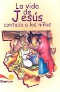 Papel VIDA DE JESUS CONTADA A LOS NIÑOS (CARTONE)