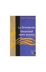 Papel ORIENTACION VOCACIONAL COMO PROCESO, LA (TEORIA, TECNICA Y P