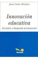 Papel INNOVACION EDUCATIVA (DECISION Y BUSQUEDA PERMANENTE)