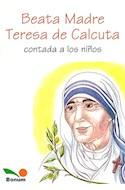 Papel BEATA MADRE TERESA DE CALCUTA CONTADA A LOS NIÑOS