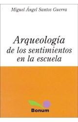 Papel ARQUEOLOGIA DE LOS SENTIMIENTOS EN LA ESCUELA