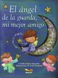 Papel Angel De La Guarda Mi Mejor Amigo, El